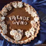 Friendsgiving Pumpkin Pie